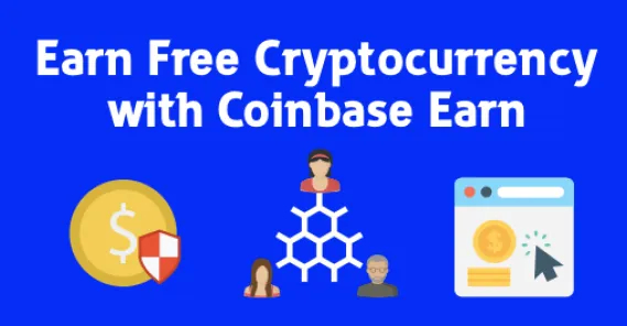 Coinbase Earn Free Cryptocurrencies